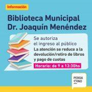 La Biblioteca Pública Dr Joaquín Menéndez reabre sus puertas hoy lunes 3