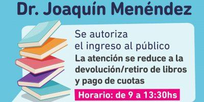 La Biblioteca Pública Dr Joaquín Menéndez reabre sus puertas hoy lunes 9