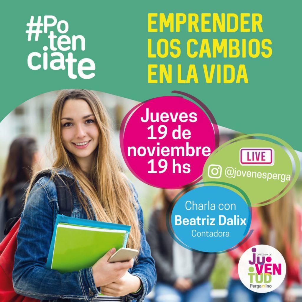 """POTENCIATE, el proyecto del área de Juventud presenta: """"Emprender los cambios de la vida"""" 1"""
