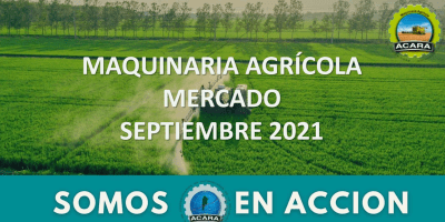 Informe ACARA: Los patentamientos de maquinarias agrícolas de septiembre se mantienencon buen ritmo de crecimiento internanual 7